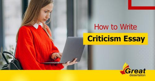 Writing a Criticism Essay Example Is Not a Problem Anymore!