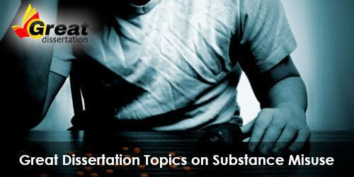 Choose Topics on Substance Misuse